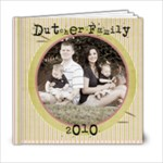 Dutcher family 2010 - 6x6 Photo Book (20 pages)