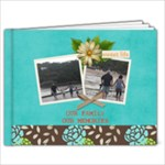 9X7 Our Family Our Memories - 9x7 Photo Book (20 pages)