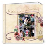 2008 - 2009 Memories - 8x8 Photo Book (20 pages)