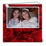 My Sweet Girls - 8x8 Photo Book (20 pages)