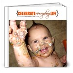 Everyday Life - 8x8 Photo Book (20 pages)