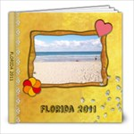 Florida 2011 - 8x8 Photo Book (20 pages)
