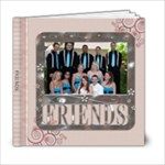 Friends 6x6 Photo Book (20 Pages)