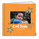 8x8 Cool Dude (Multiple Pics) - 8x8 Photo Book (20 pages)