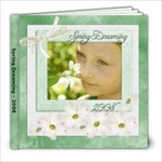 Spring Dreaming 8x8 20 pg - 8x8 Photo Book (20 pages)