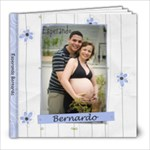 Expecting Bernardo - 8x8 Photo Book (20 pages)