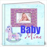 Baby Mine 20 page 12 x 12 Album Boy or Girl - 12x12 Photo Book (20 pages)