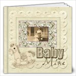 Old Fashioned Baby Mine 20 page 12 x 12 Album Boy or Girl - 12x12 Photo Book (20 pages)