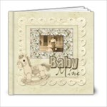 Old Fashioned Baby Mine 20 page 6 x 6 Album Boy or Girl - 6x6 Photo Book (20 pages)