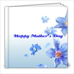 Happy Mother s day 8x8 photobook - 8x8 Photo Book (39 pages)