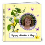 Happy Mother s Day - 8x8 Photo Book (20 pages)