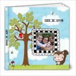 life is good - 8x8 Photo Book (20 pages)