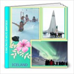 ICELAND 2011 - 8x8 Photo Book (20 pages)
