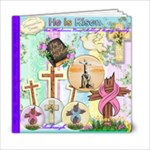 He Has Risen Our Shannon Family Picture Book. 2011 - 6x6 Photo Book (20 pages)