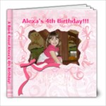 Alexa s 4th Bday - 8x8 Photo Book (30 pages)