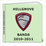 Hillgrove Bands 2011 - 8x8 Photo Book (60 pages)