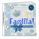 Familia - 8x8 Photo Book (20 pages)