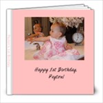 Peyton s 1st Birthday - 8x8 Photo Book (20 pages)