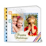 Happy holiday - 6x6 Deluxe Photo Book (20 pages)