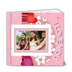 I love you - 6x6 Deluxe Photo Book (20 pages)
