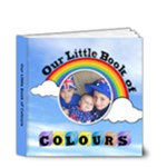 Our Little Book of Colours - gallery - 4x4 Deluxe Photo Book (20 pages)