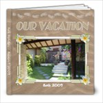 Our Vacation - Bali 2009 - 8x8 Photo Book (20 pages)