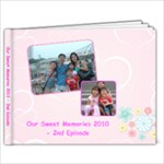 Sweet Memories 2010 - 2nd Episode - 9x7 Photo Book (20 pages)