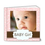 baby Girl - 6x6 Deluxe Photo Book (20 pages)