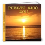 Puerto Rico Verano 2011 - 8x8 Photo Book (39 pages)
