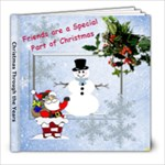 Friends Christmas 2011 - 8x8 Photo Book (20 pages)