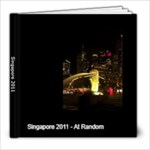 Singapore 2011 - 8x8 Photo Book (20 pages)
