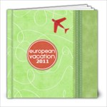 Europe 2011 - 8x8 Photo Book (20 pages)