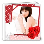 love - 8x8 Photo Book (39 pages)