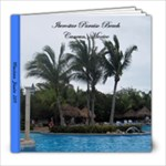 Mexico Vacation 2011 - 8x8 Photo Book (20 pages)