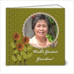 6x6 (20 pages): World s Greatest Grandma / Mom - 6x6 Photo Book (20 pages)