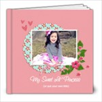 8x8: (39 pages) My Sweet Lil  Princess  - 8x8 Photo Book (39 pages)
