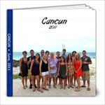 Cancun 2011 Kelly, Larisa, Cali, Caleb - 8x8 Photo Book (39 pages)