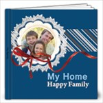 my family, happy home - 12x12 Photo Book (40 pages)