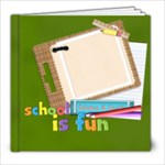 school is fun! 20 pgs 8x8 - 8x8 Photo Book (20 pages)