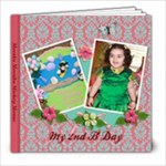 2nd Bday - 8x8 Photo Book (39 pages)