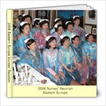 2006 Eastern Europe Nurses  Reunion - 8x8 Photo Book (39 pages)