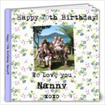 Nanny s 70th Present - 12x12 Photo Book (40 pages)