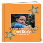 12x12 (40 pages) : Cool Dude (Multiple Pics) - 12x12 Photo Book (40 pages)