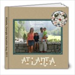 Atlanta Vacation Aug 2011 - 8x8 Photo Book (60 pages)