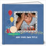 12x12 (40 pages): Happy Birthday - Boy - 12x12 Photo Book (40 pages)