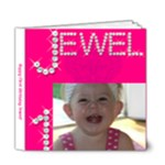Jewel s 1! - 6x6 Deluxe Photo Book (20 pages)