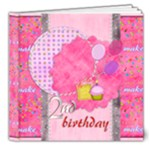birthday girl 2 - 8x8 20pgs deluxe - 8x8 Deluxe Photo Book (20 pages)
