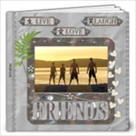 Friends 12x12 60 Page Photo Book - 12x12 Photo Book (60 pages)