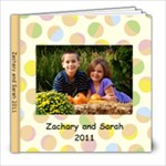 Zachary and Sarah 2011 - 8x8 Photo Book (20 pages)