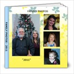 FAMILY PHOTOS - 2011 - 8x8 Photo Book (20 pages)